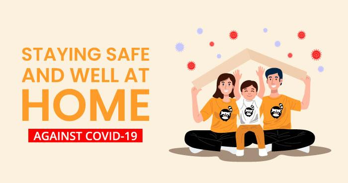 Staying Safe And Well At Home